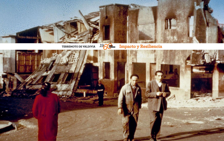 Especial Terremoto de Valdivia 1960 / 60 Años: Impacto y Resiliencia